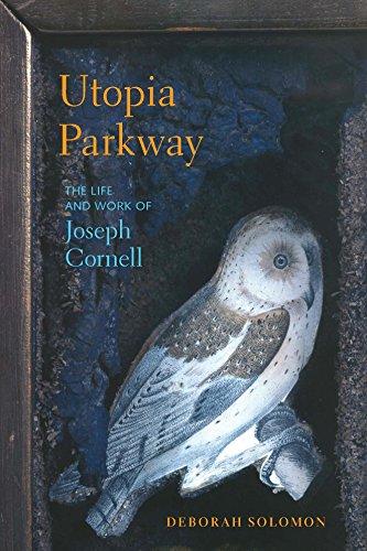 Utopia Parkway: The Life and Work of Joseph Cornell [Deborah Solomon] (Tapa Blanda)