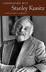 Conversations with Stanley Kunitz (Literary Conversations Series)