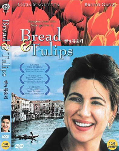 (Bread and Tulips / Pane e Tulipani)
