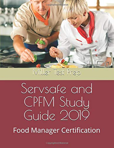 Servsafe And CPFM Study Guide 2019 Food Manager