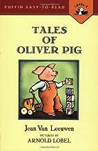 By Jean Van Leeuwen Tales of Oliver Pig:…