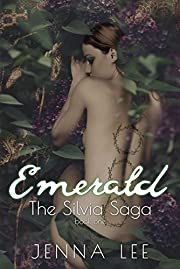 Emerald (The Silvia Saga Book 1)