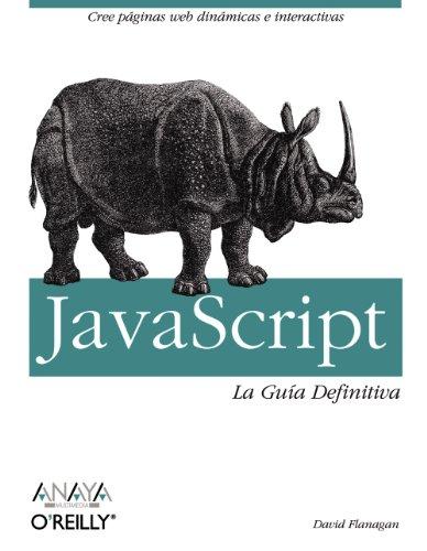 JavaScript: La guia definitiva/ The Definitive Guide (Spanish Edition) by Anaya Multimedia-Anaya Interactiva