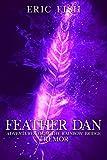 Amazon.com: Feather Dan Adventures from the Rainbow Bridge: Tremor eBook: Fish, Eric, Fish, Amanda: Kindle Store