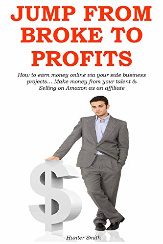 JUMP FROM BROKE TO PROFITS: How to earn money online, used for sale  Delivered anywhere in USA