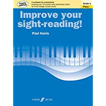 Improve Your Sight-reading! Trinity Piano, Grade 1: A Workbook for Examinations