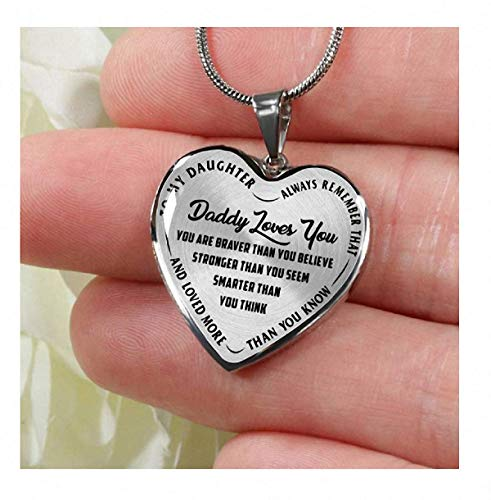 to My Daughter, Always Remember That, Daddy Loves You Silver or Gold Finished Heart Necklace (Black ON Transparent)