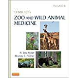 Fowler's Zoo and Wild Animal Medicine, Volume 8 - Elsevieron Vital Source
