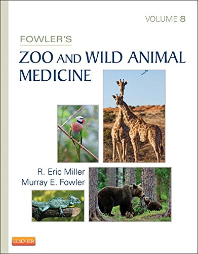 Fowler's Zoo and Wild Animal Medicine, Volume 8 Pdf