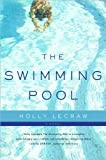 Holly LeCraw'sThe Swimming Pool [Hardcover](2010)
