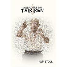 Annuaire du Taikiken (French Edition)