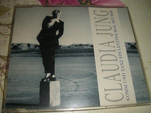 Claudia Jung - Tanz Ein Letztes Mal Mit Mir - Zortam Music