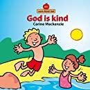 God Is Kind Board Book (Learn about God (Board Books))