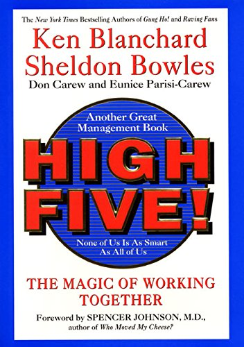 High Five The Magic Of Working Together Ken Blanchard