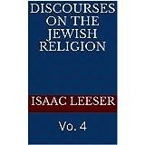 DISCOURSES on the Jewish Religion: Vo. 4