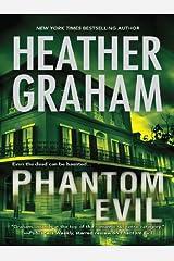 Phantom Evil: Book 1 in Krewe of Hunters series Kindle Edition
