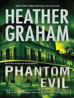 Phantom Evil: Book 1 in Krewe of Hunters series by [Graham, Heather]