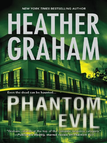 Phantom Evil: Book 1 in Krewe of Hunters series