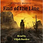End of the Line | Michael Markus