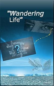 Wandering Life (Wanderings Book 2) by [Writers, Lexicolors]