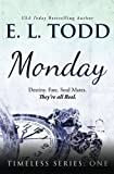 Monday (Timeless Series) (Volume 1)