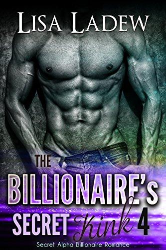 The Billionaire's Secret Kink 4