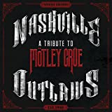 Nashville Outlaws - A Tribute To Motley Crue