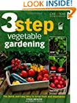 3-Step Vegetable Gardening: The Quick...