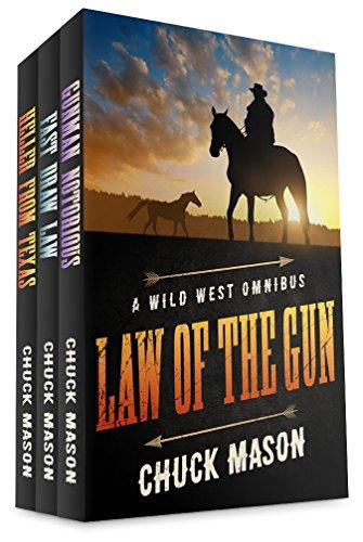 Law of the Gun: A Wild West Omnibus