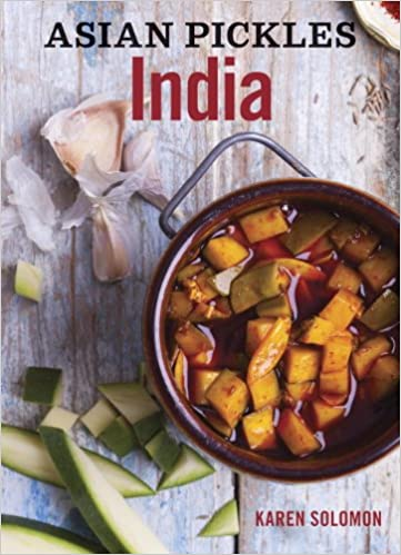 Download asian pickles india recipes for indian sweet sour salty download asian pickles india recipes for indian sweet sour salty by karen solomon pdf forumfinder Gallery