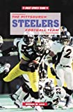 The Pittsburgh Steelers Football Team, William W. Lace, 0766010996