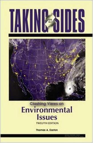Taking Sides: Clashing Views on Environmental Issues