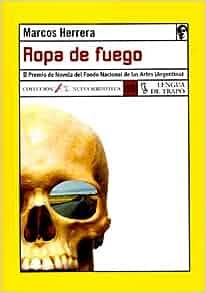 Ropa De Fuego / Clothes of Fire (Nueva Biblioteca: Ropa De Fuego