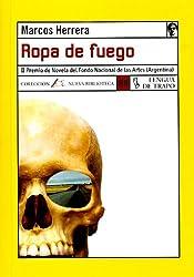 Ropa De Fuego / Clothes of Fire (Nueva Biblioteca: Ropa De Fuego) (Spanish Edition)