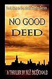 No Good Deed, M. McDonald, 1463526350