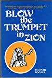 Blow the Trumpet in Zion, Richard Booker, 0932081029