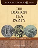 The Boston Tea Party, Linda Crotta Brennan, 1624314163
