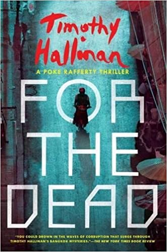 For The Dead (Poke Rafferty Thrillers)