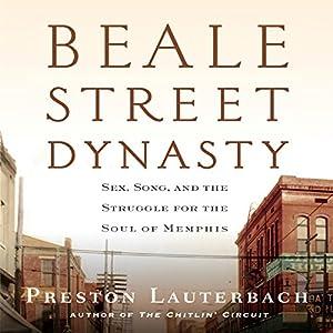 Beale Street Dynasty Audiobook
