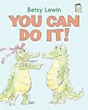 You Can Do It!, Betsy Lewin, 0823425223