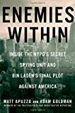 Enemies Within, Matt Apuzzo and Adam Goldman, 1476727937