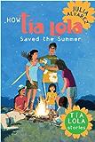How Tia Lola Saved the Summer (The Tia Lola Stories)