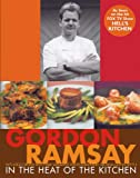 In the Heat of the Kitchen, Gordon Ramsay, 0764588346