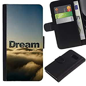 KLONGSHOP / Tirón de la caja Cartera de cuero con ranuras para tarjetas - Dream Clouds Sky Text Nature Hope - Samsung Galaxy S6 SM-G920
