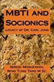 MBTI and Socionics: Legacy of Dr. Carl Jung