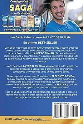 La Voz de tu Alma: Amazon.es: García Calvo, Lain: Libros