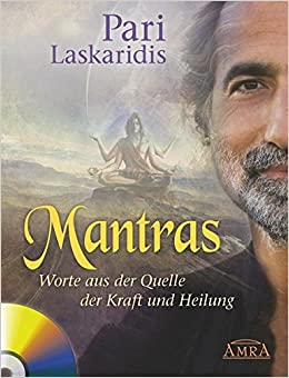 MANTRAS. Worte aus der Quelle der Kraft und Heilung: Amazon.de: Pari ...