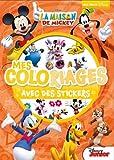 Mes coloriages avec des stickers La Maison de Mickey