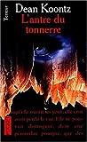 Antre du tonnerre -l' by Dean Koontz (June 01,1999)