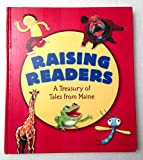 img - for Raising Readers: A Treasury of Tales from Maine book / textbook / text book